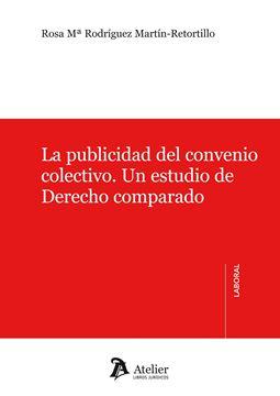 Publicidad del Convenio Colectivo. un Estudio de Derecho Comparado