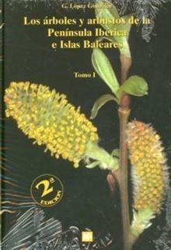 Árboles y Arbustos de la Península Ibérica e Islas Baleares 2 Tomos
