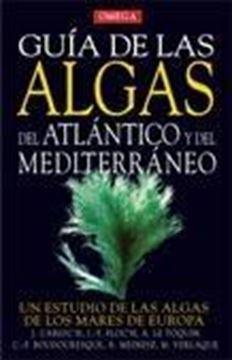 """Guía de las algas del Atlántico y del Mediterráneo """"Un estudio de las algas de los mares de Europa"""""""