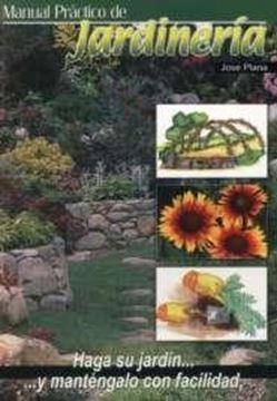 """Manual Práctico de Jardinería """"Haga su Jardín...Y Mantengalo con Facilidad"""""""