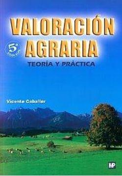 Valoración Agraria. Teoria y Práctica.
