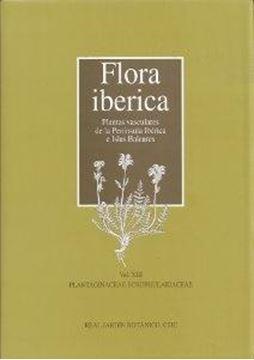 """Flora Ibérica Vol Xiii """"Plantas Vasculares de la Península Ibérica e Islas Baleares"""""""