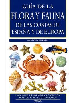 Guía de la flora y fauna de las costas de España y Europa