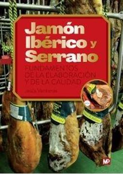 """Jamón Ibérico y Serrano """"Fundamentos de la Elaboración y de la Calidad"""""""