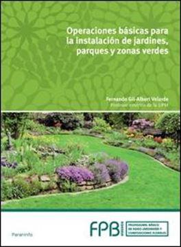 Operaciones básicas para la instalación de jardines, parques y zonas verdes