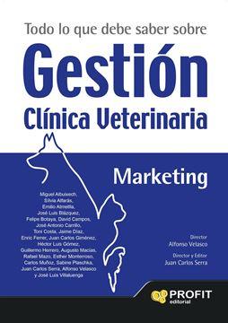 """Todo lo que debe saber sobre Gestión Clínica Veterinaria """"El libro de gestión imprescindible para los profesionales de la veterina"""""""