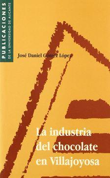 La industria del chocolate en Villajoyosa