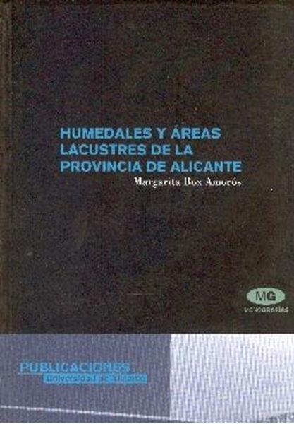 Humedales y áreas lacustres de la provincia de Alicante