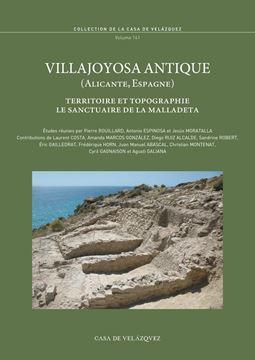 "Villajoyosa antique (Alicante, Espagne) ""Territoire et topographie. Le sanctuaire de La Malladeta"""