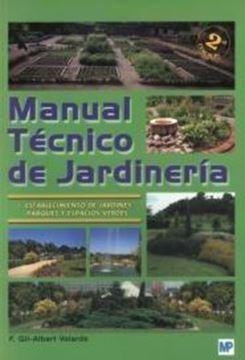 """Manual Técnico de Jardinería. Tomo I """"Establecimiento de Jardines, Parques y Espacios Verdes"""""""