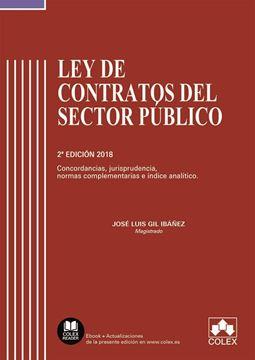 "Imagen de Ley de Contratos Sector Publico 2ª ed. 2018 ""Concordancias Jurisprudencia,  Normas Complementarias e índice analítico"""