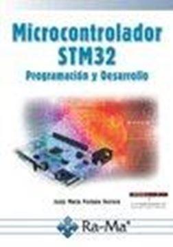 """Microcontrolador STM 32, 2018 """"Programación y Desarrollo"""""""