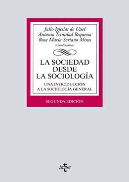 """Sociedad desde la sociología, La 2ª ed, 2018 """"Una introducción a la sociología general"""""""