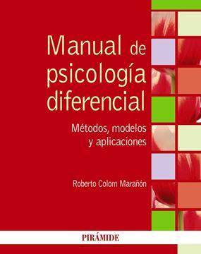 """Manual de psicología diferencial 2018 """"Métodos, modelos y aplicaciones"""""""
