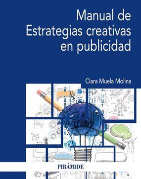 Manual de Estrategias creativas en publicidad 2018