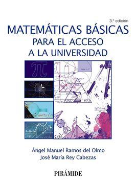 Matemáticas básicas para el acceso a la universidad 3ª ed, 2018