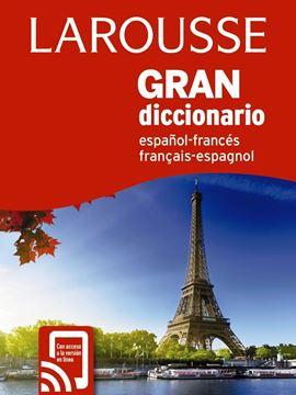 Gran Diccionario Español Francés / Francés Español 4ª ed, 2018