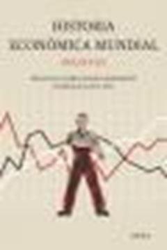 Historia Económica Mundial, Siglos X-XX