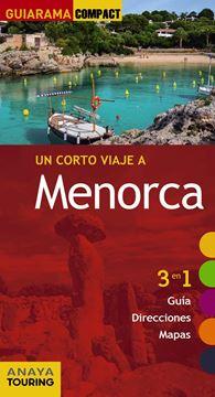 """Menorca """"Un corto viaje a"""""""