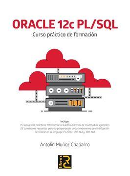 ORACLE 12c PL/SQL. Curso práctico de formación