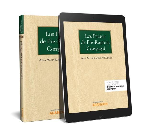 Los pactos de pre-ruptura conyugal (Papel + e-book)