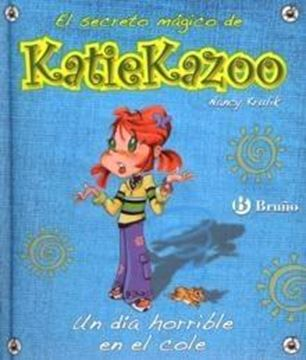 """Un Día Horrible en el Cole """"Katie Kazoo"""""""