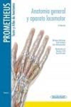 """Prometheus. Texto y Atlas de Anatomía Tomo 1 """"Anatomía General y Aparato Locomotor"""""""