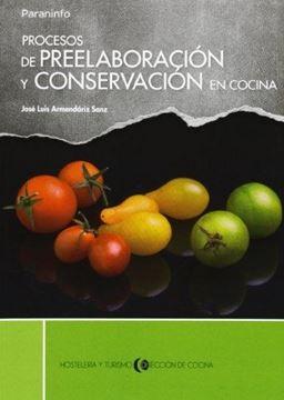 """Procesos de Preelaboración y Conservación en Cocina """"Cfgs Dirección de Cocina"""""""