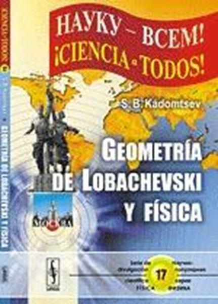 Geometría de Lobachevski y Física