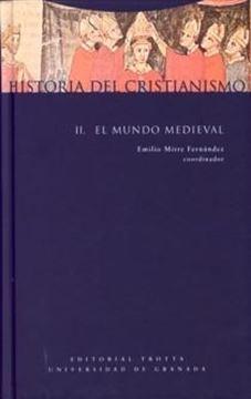 "Historia del Cristianismo Vol.II ""El Mundo Medieval"""