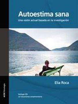 """Autoestima Sana """"Una Visión Actual Basada en la Investigación"""""""