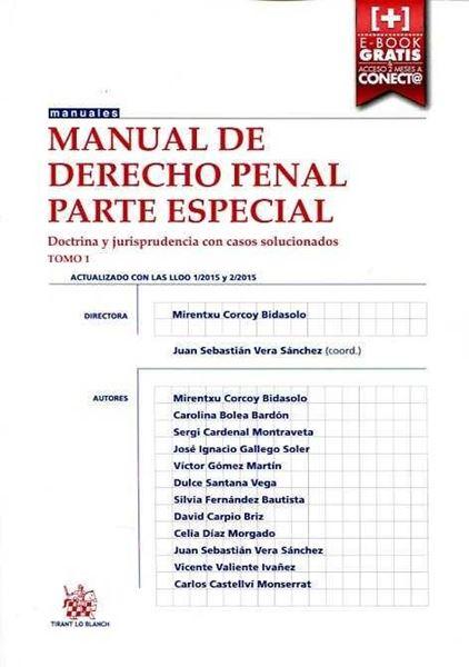 """Manual de derecho penal. Parte especial. Tomo 1 """"Doctrina y jurisprudencia con casos solucionados"""""""