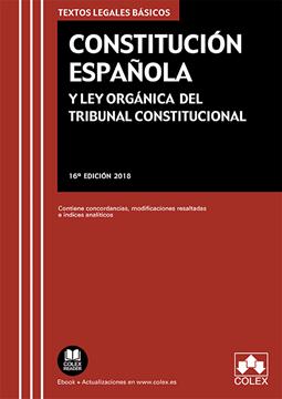"""Imagen de Constitución Española y Ley Orgánica del Tribunal Constitucional 16ª ed, 2018 """"Contiene concordancias, modificaciones resaltadas e índices analíticos"""""""