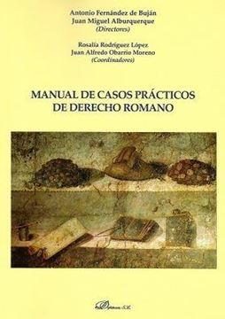 Manual de casos prácticos de derecho romano, 2018