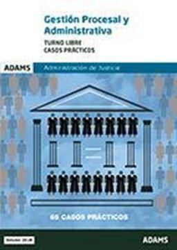 Imagen de Casos prácticos de Gestión procesal y administrativa, turno libre Ed. 2018