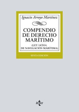 """Compendio de Derecho Marítimo 2017 """"(Ley 14/2014, de Navegación Marítima)"""""""