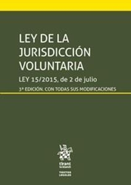 """Imagen de Ley de la Jurisdicción voluntaria 3ª ed, 2018 """"Ley 15/2015, de 2 de julio"""""""
