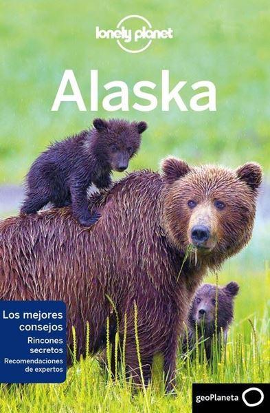 Imagen de Alaska Lonely Planet 2018