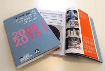 Imagen de Muestras de arquitectura reciente en Alicante 2006-2015