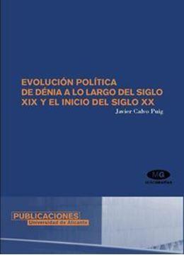 Imagen de Evolución política de Denia a lo largo del s. XIX y el inicio del s. XX