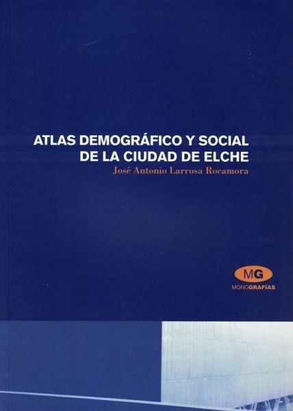 Imagen de Atlas demografico y social de la ciudad de Elche
