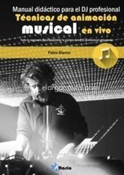 """Imagen de Técnicas de animación musical en vivo """"Manual didáctico para el DJ Profesional"""""""
