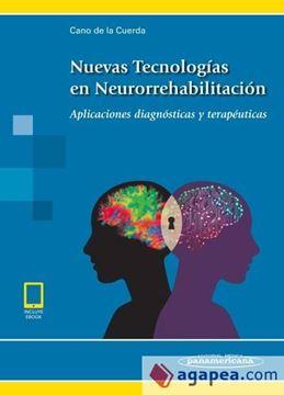 """Imagen de Nuevas tecnologías en Neurorrehabilitación """"Aplicaciones diagnósticas y terapéuticas"""""""