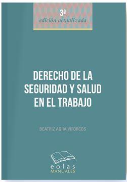 Derecho de la Seguridad y Salud en el Trabajo 3ª ed, 2018