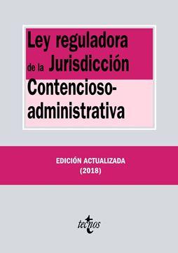 Ley reguladora de la Jurisdicción Contencioso-administrativa 20ª ed, 2018