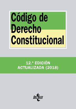 Código de Derecho Constitucional 12ª ed, 2018