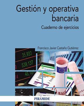 """Gestión y operativa bancaria, 2018 """"Cuaderno de ejercicios"""""""