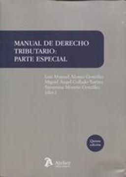 """Manual de Derecho Tributario 5ª ed, 2018 """"Parte Especial"""""""