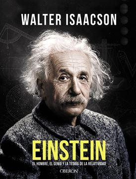 """Einstein, 2018 """"El hombre, el genio y la teoría de la relatividad"""""""