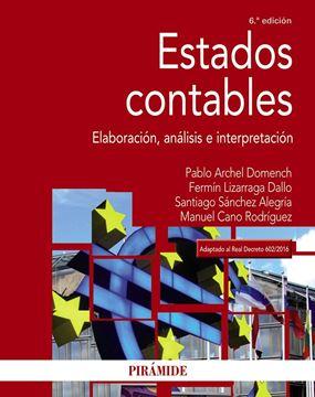"Estados contables 6ª ed, 2018 ""Elaboración, análisis e interpretación"""